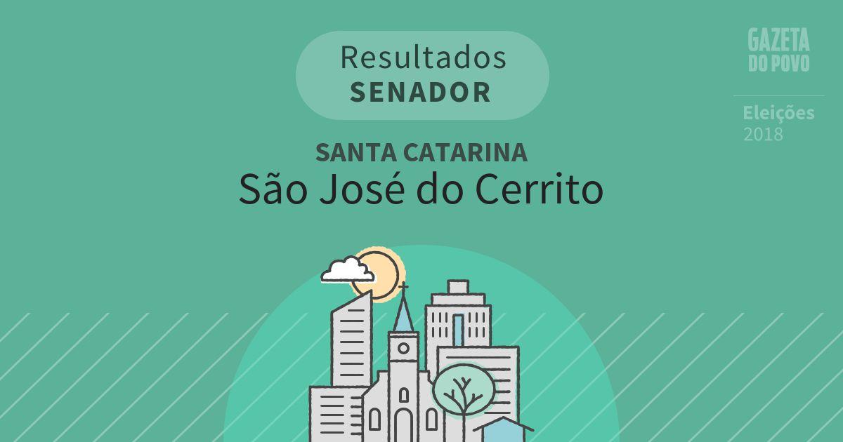 Resultados para Senador em Santa Catarina em São José do Cerrito (SC)