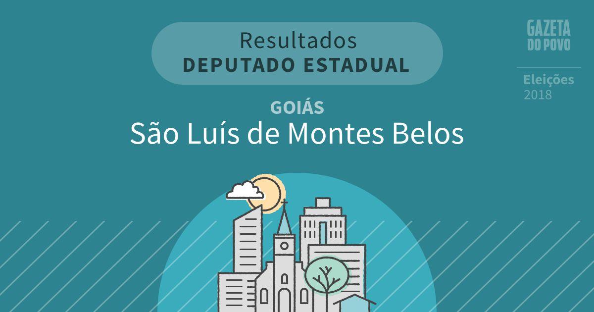 Resultados para Deputado Estadual em Goiás em São Luís de Montes Belos (GO)
