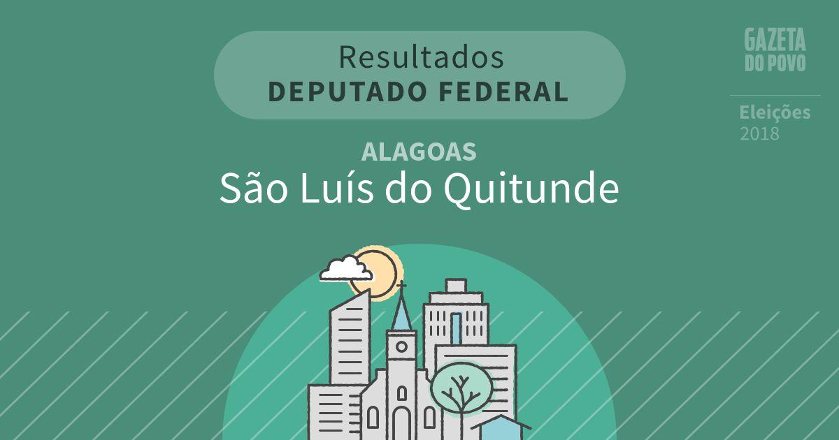 Resultados para Deputado Federal em Alagoas em São Luís do Quitunde (AL)
