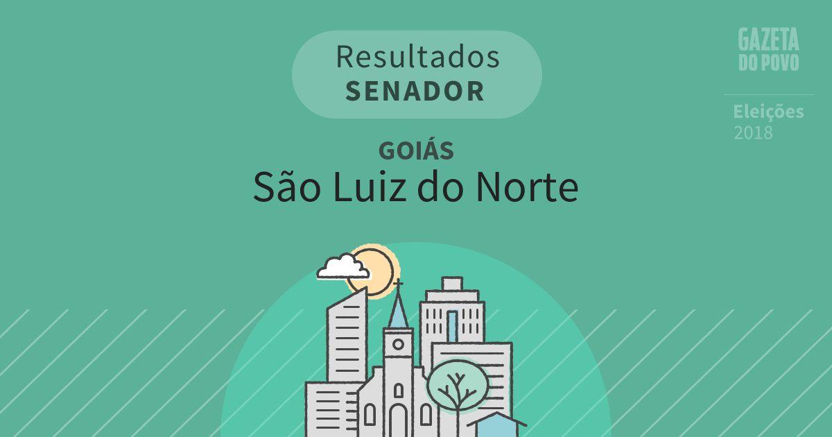 Resultados para Senador em Goiás em São Luiz do Norte (GO)