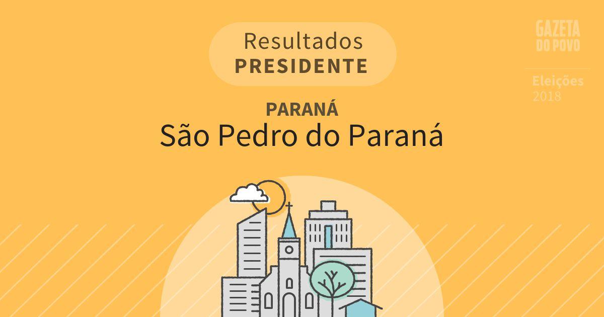 Resultados para Presidente no Paraná em São Pedro do Paraná (PR)
