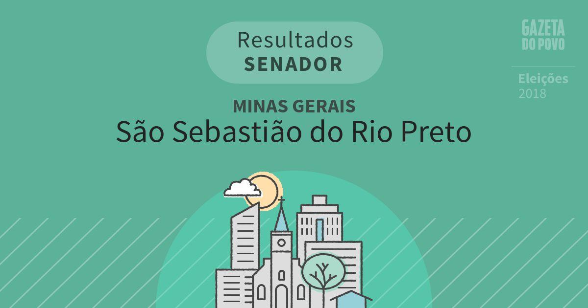 Resultados para Senador em Minas Gerais em São Sebastião do Rio Preto (MG)