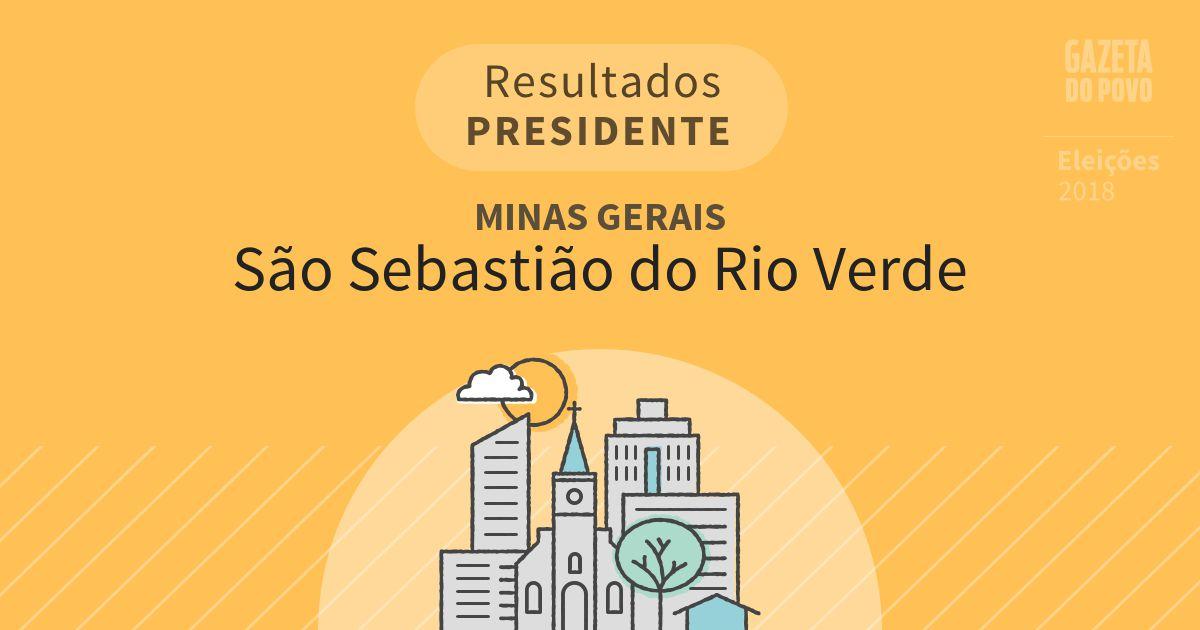 Resultados para Presidente em Minas Gerais em São Sebastião do Rio Verde (MG)