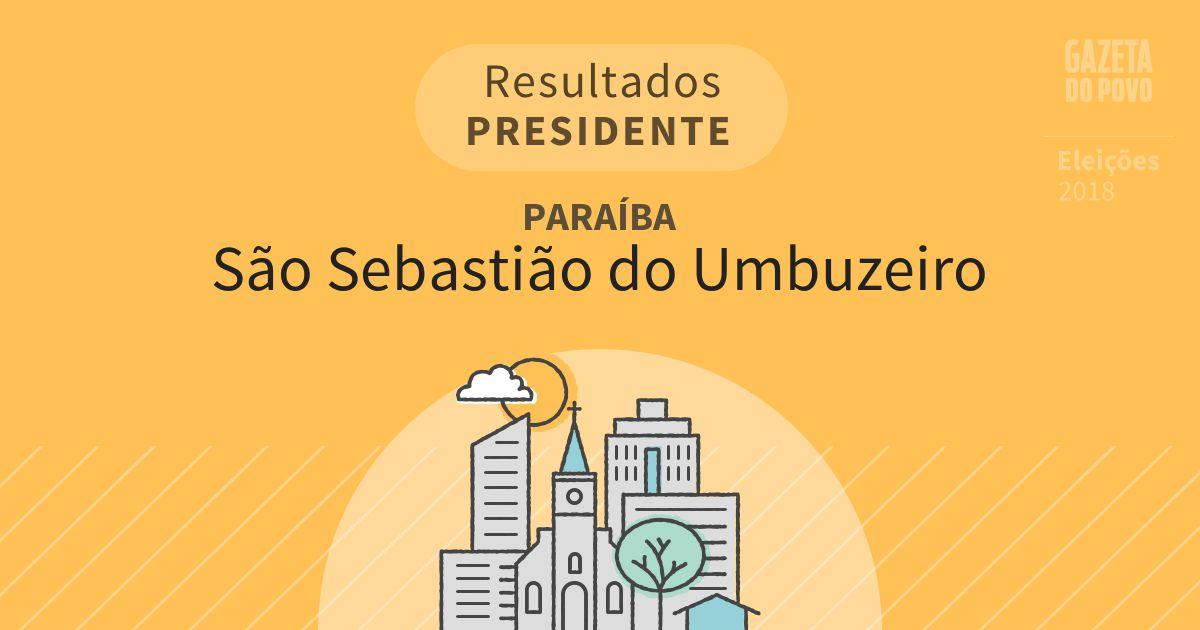 Resultados para Presidente na Paraíba em São Sebastião do Umbuzeiro (PB)