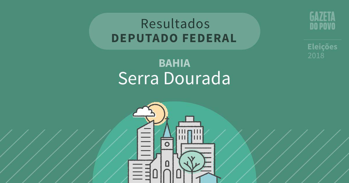 Resultados para Deputado Federal na Bahia em Serra Dourada (BA)