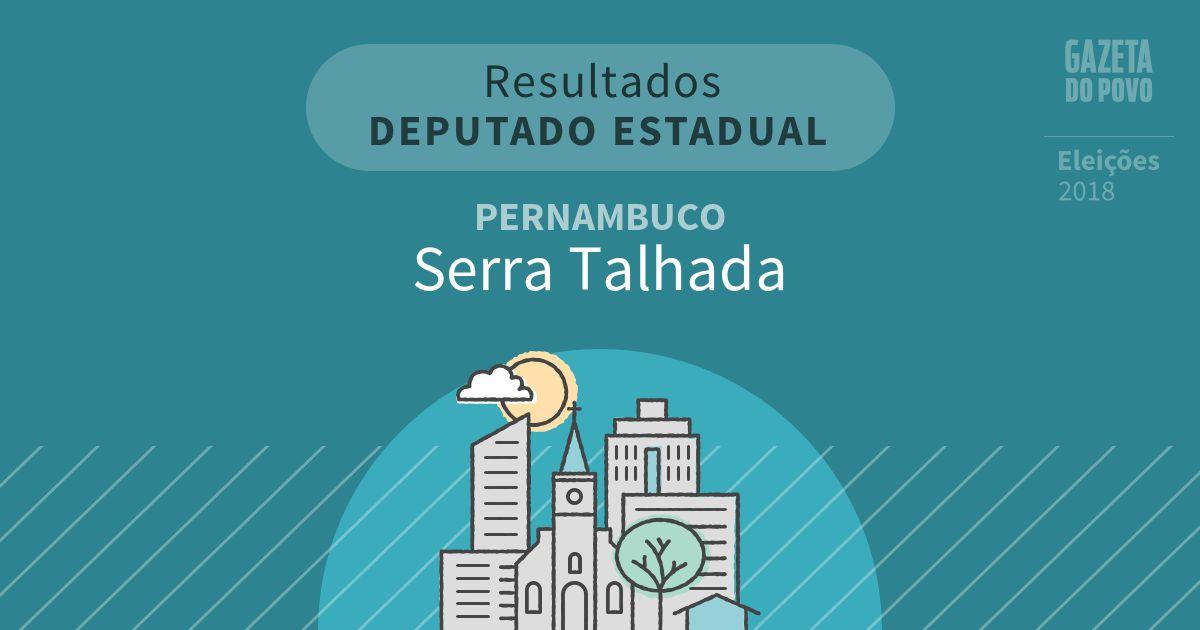 Resultados para Deputado Estadual em Pernambuco em Serra Talhada (PE)