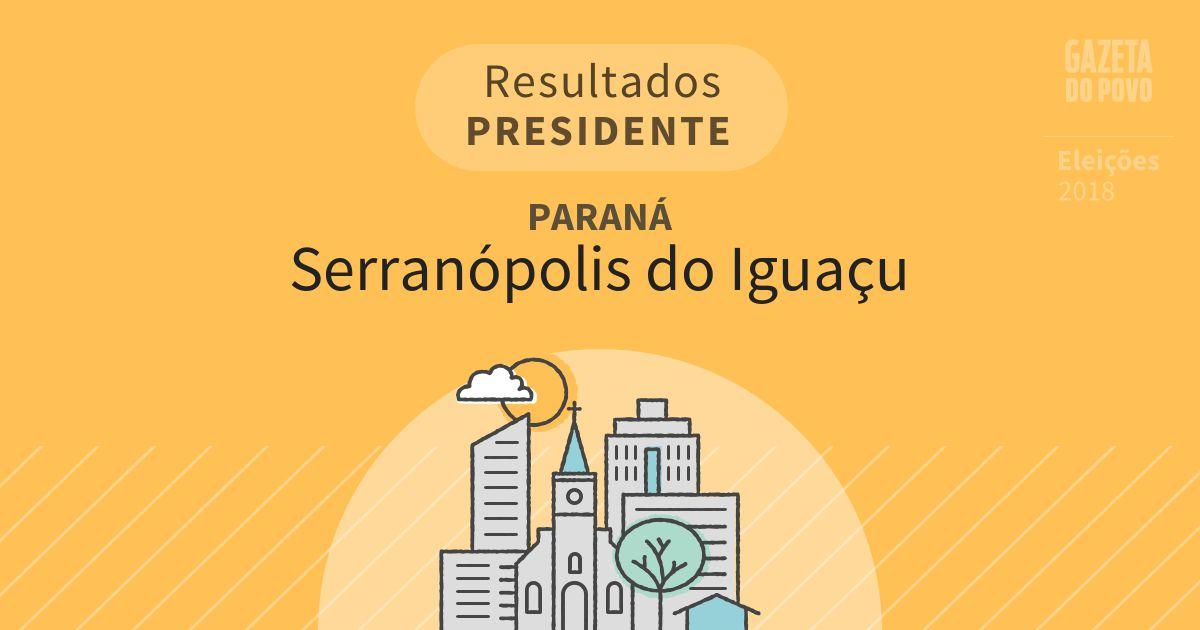 Resultados para Presidente no Paraná em Serranópolis do Iguaçu (PR)