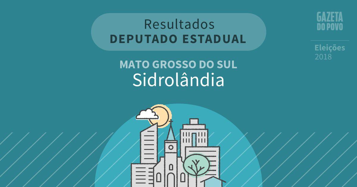 Resultados para Deputado Estadual no Mato Grosso do Sul em Sidrolândia (MS)