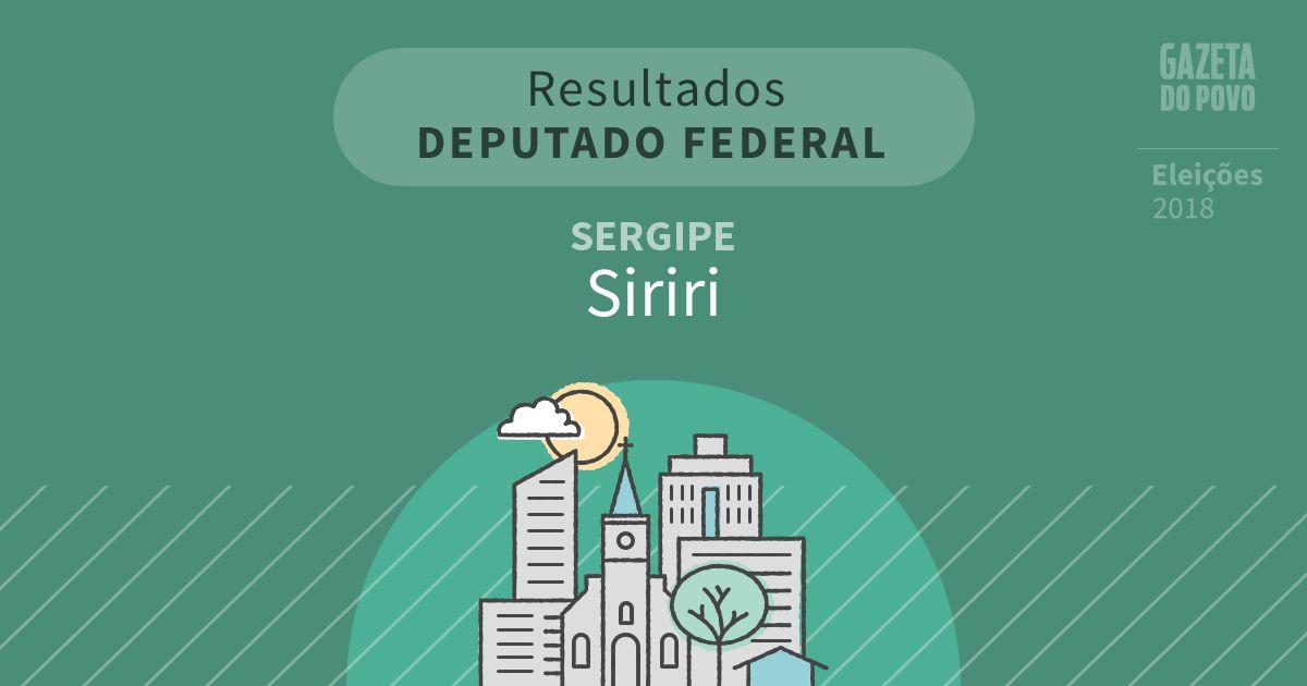 Resultados para Deputado Federal no Sergipe em Siriri (SE)