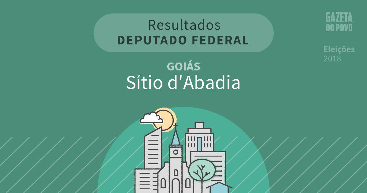 Resultados para Deputado Federal em Goiás em Sítio d'Abadia (GO)