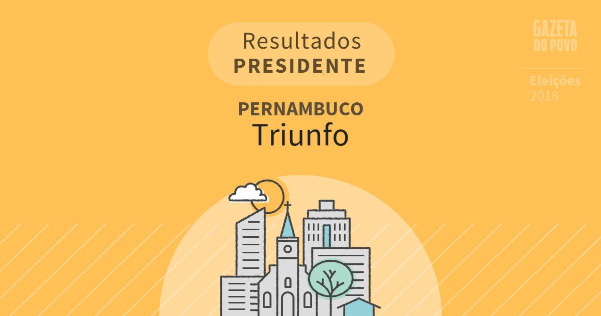 Resultados para Presidente em Pernambuco em Triunfo (PE)