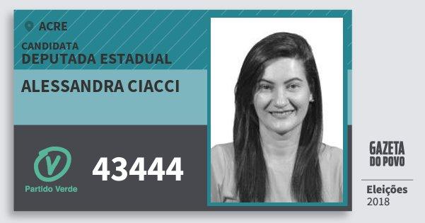 Santinho Alessandra Ciacci 43444 (PV) Deputada Estadual | Acre | Eleições 2018
