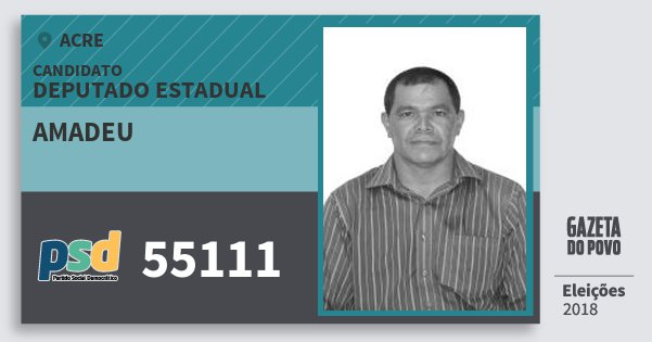 Santinho Amadeu 55111 (PSD) Deputado Estadual | Acre | Eleições 2018