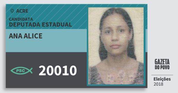 Santinho Ana Alice 20010 (PSC) Deputada Estadual | Acre | Eleições 2018