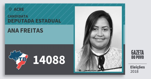 Santinho Ana Freitas 14088 (PTB) Deputada Estadual | Acre | Eleições 2018