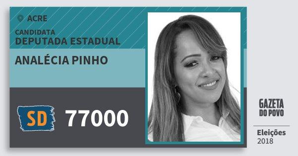 Santinho Analécia Pinho 77000 (SOLIDARIEDADE) Deputada Estadual | Acre | Eleições 2018