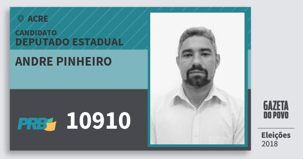 Santinho Andre Pinheiro 10910 (PRB) Deputado Estadual | Acre | Eleições 2018