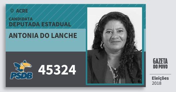 Santinho Antonia do Lanche 45324 (PSDB) Deputada Estadual | Acre | Eleições 2018