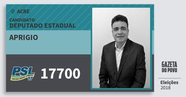Santinho Aprigio 17700 (PSL) Deputado Estadual | Acre | Eleições 2018