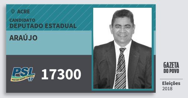 Santinho Araújo 17300 (PSL) Deputado Estadual | Acre | Eleições 2018
