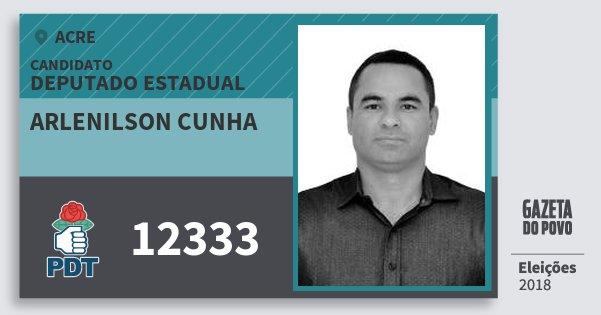 Santinho Arlenilson Cunha 12333 (PDT) Deputado Estadual | Acre | Eleições 2018