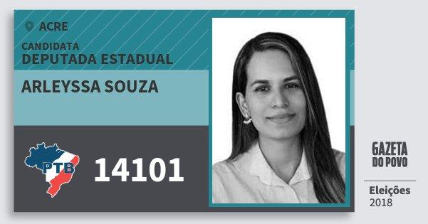 Santinho Arleyssa Souza 14101 (PTB) Deputada Estadual | Acre | Eleições 2018
