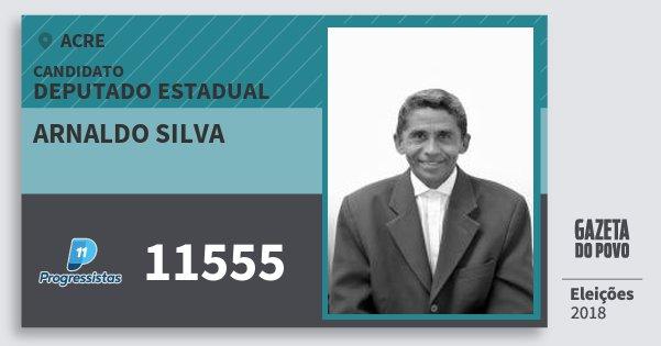 Santinho Arnaldo Silva 11555 (PP) Deputado Estadual | Acre | Eleições 2018