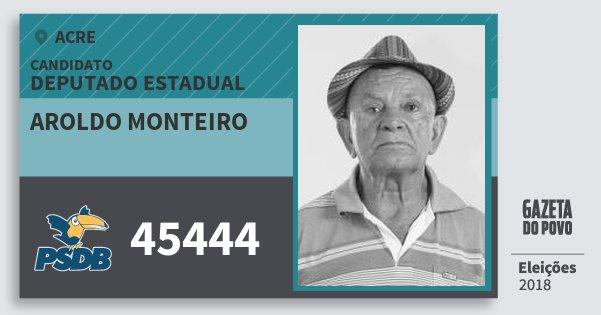 Santinho Aroldo Monteiro 45444 (PSDB) Deputado Estadual | Acre | Eleições 2018