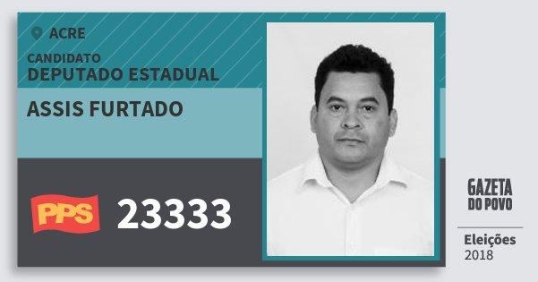 Santinho Assis Furtado 23333 (PPS) Deputado Estadual | Acre | Eleições 2018