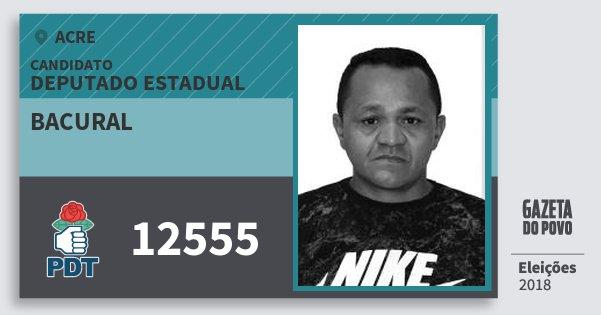 Santinho Bacural 12555 (PDT) Deputado Estadual | Acre | Eleições 2018