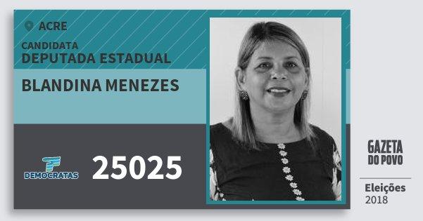 Santinho Blandina Menezes 25025 (DEM) Deputada Estadual | Acre | Eleições 2018