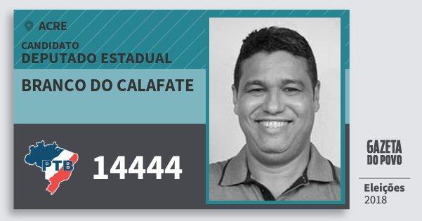 Santinho Branco do Calafate 14444 (PTB) Deputado Estadual | Acre | Eleições 2018