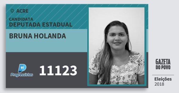 Santinho Bruna Holanda 11123 (PP) Deputada Estadual | Acre | Eleições 2018