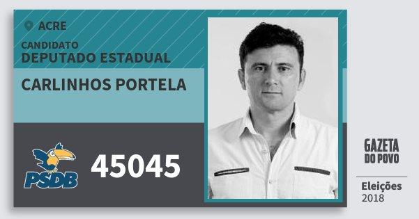 Santinho Carlinhos Portela 45045 (PSDB) Deputado Estadual | Acre | Eleições 2018