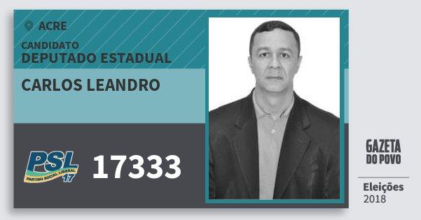 Santinho Carlos Leandro 17333 (PSL) Deputado Estadual | Acre | Eleições 2018