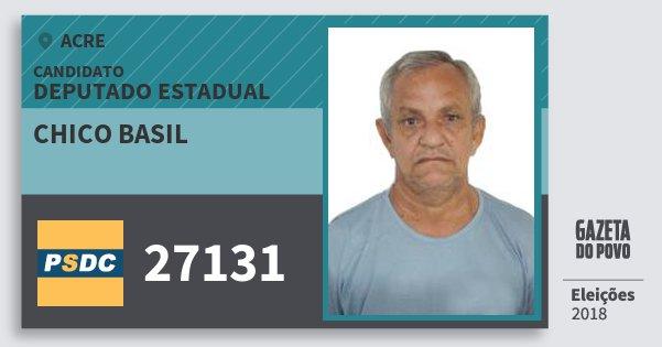 Santinho Chico Basil 27131 (DC) Deputado Estadual | Acre | Eleições 2018