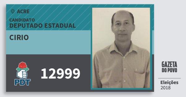 Santinho Cirio 12999 (PDT) Deputado Estadual | Acre | Eleições 2018