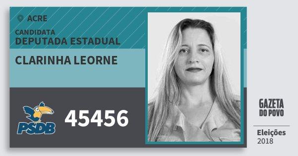 Santinho Clarinha Leorne 45456 (PSDB) Deputada Estadual | Acre | Eleições 2018