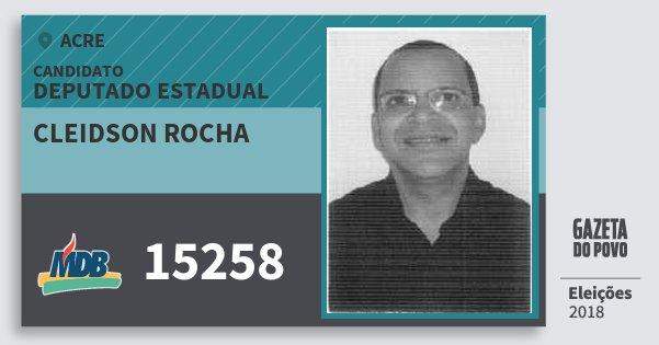 Santinho Cleidson Rocha 15258 (MDB) Deputado Estadual | Acre | Eleições 2018