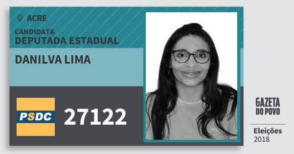Santinho Danilva Lima 27122 (DC) Deputada Estadual | Acre | Eleições 2018