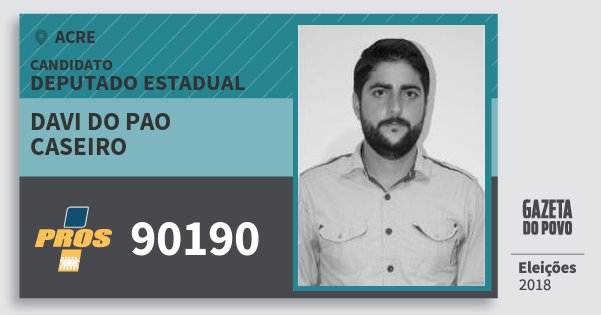 Santinho Davi do Pao Caseiro 90190 (PROS) Deputado Estadual | Acre | Eleições 2018