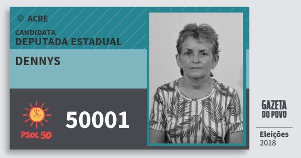 Santinho Dennys 50001 (PSOL) Deputada Estadual | Acre | Eleições 2018