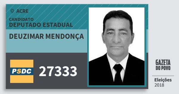Santinho Deuzimar Mendonça 27333 (DC) Deputado Estadual   Acre   Eleições 2018