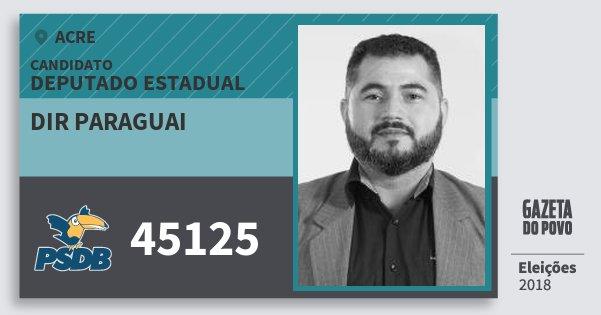 Santinho Dir Paraguai 45125 (PSDB) Deputado Estadual | Acre | Eleições 2018