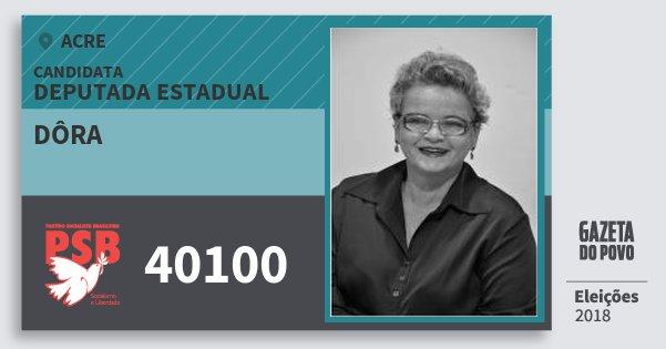 Santinho Dôra 40100 (PSB) Deputada Estadual | Acre | Eleições 2018