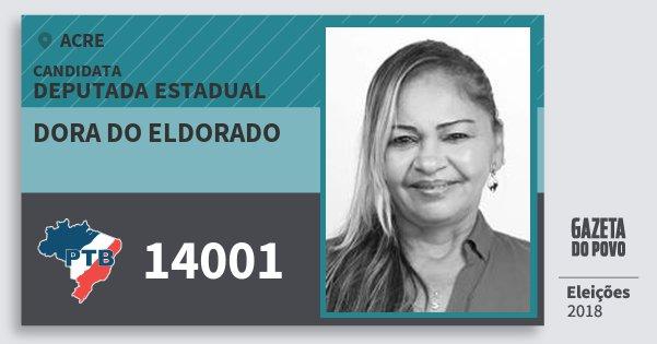 Santinho Dora do Eldorado 14001 (PTB) Deputada Estadual | Acre | Eleições 2018