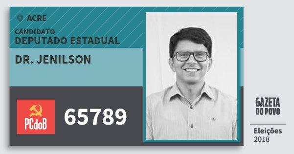 Santinho Dr. Jenilson 65789 (PC do B) Deputado Estadual | Acre | Eleições 2018