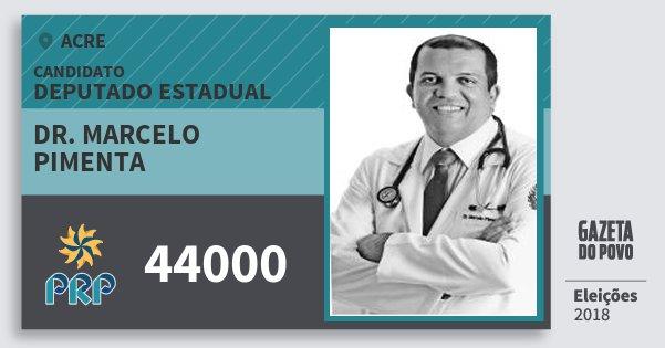 Santinho Dr. Marcelo Pimenta 44000 (PRP) Deputado Estadual | Acre | Eleições 2018
