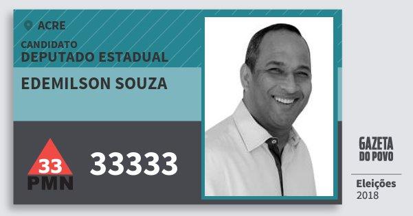 Santinho Edemilson Souza 33333 (PMN) Deputado Estadual | Acre | Eleições 2018