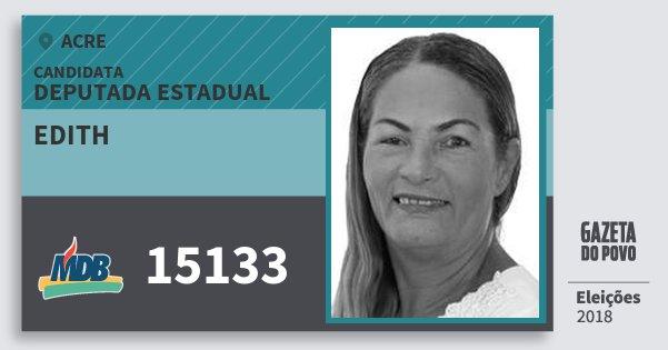 Santinho Edith 15133 (MDB) Deputada Estadual | Acre | Eleições 2018